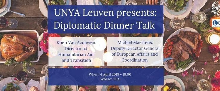 Diplomatic Dinner Talk (UNYA Leuven)
