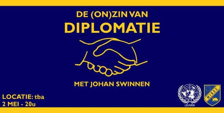 De zin en onzin van diplomatie (UNYA Leuven)