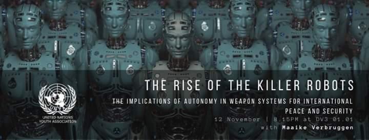 Rise of the Killer Robots (UNYA Leuven)