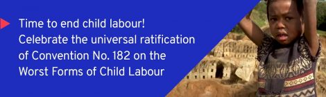 Universele ratificatie van IAO Conventie tegen ergste vormen van kinderarbeid